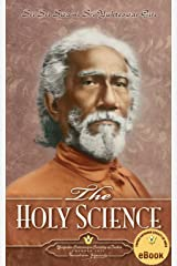 The Holy Science Kindle Edition