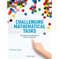 Challenging Mathematical Tasks: Unlocking the potential of all students