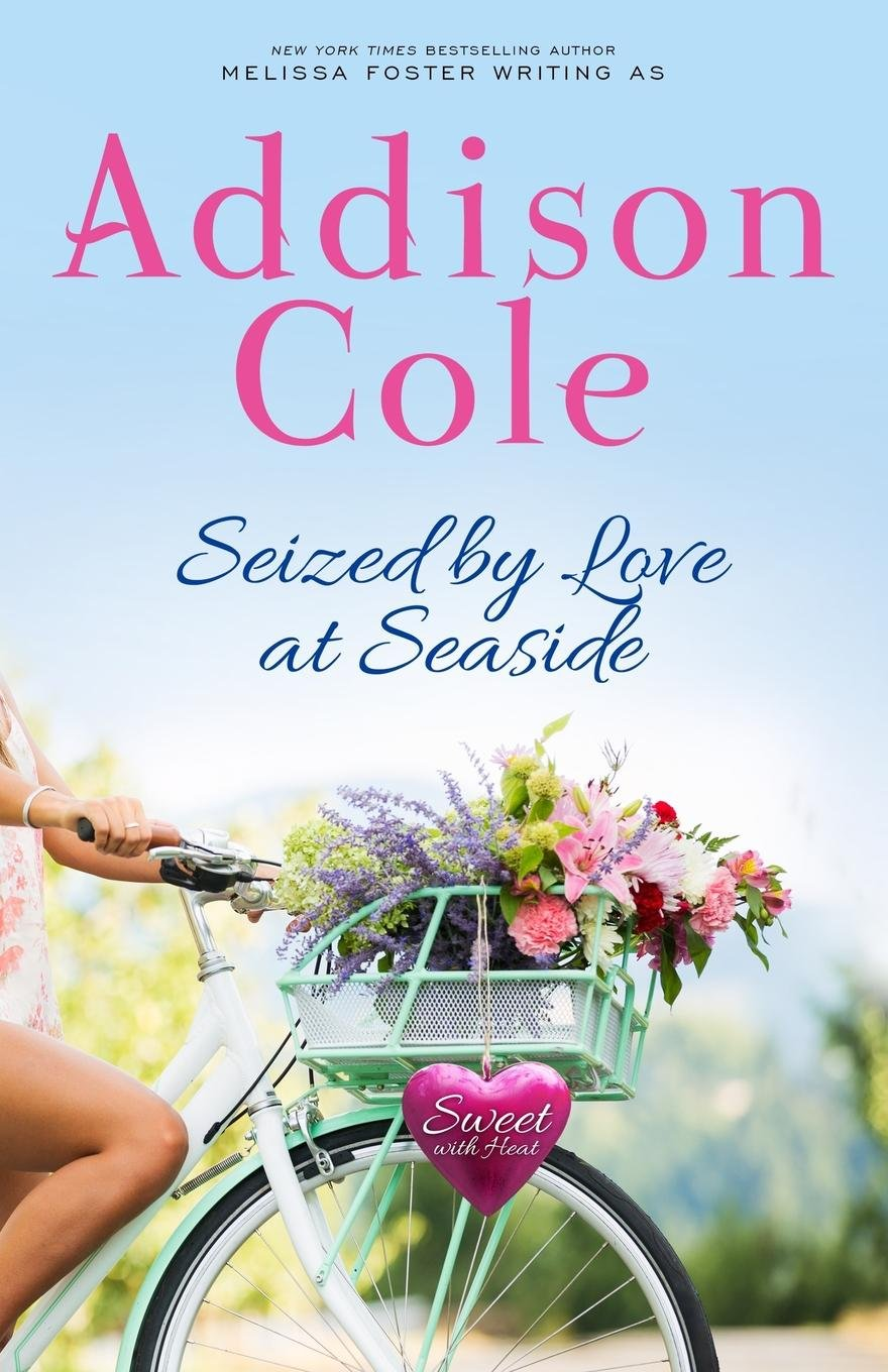 Read Online Seized by Love at Seaside (Sweet with Heat: Seaside Summers) (Volume 7) PDF