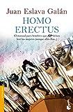 Homo erectus: El manual para hombres que NO deben leer las mujeres (aunque allá ellas...) (Divulgación)