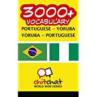 3000+ Portuguese - Yoruba Yoruba - Portuguese Vocabulary