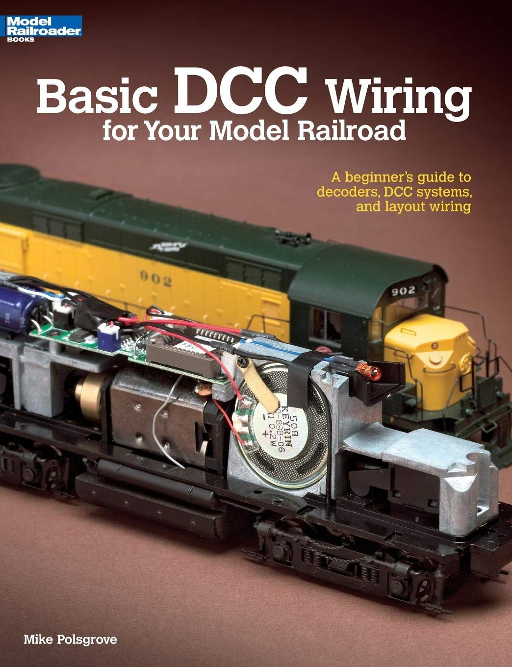 Basic DCC Wiring for Your Model Railroad: A Beginner's Guide to Decoders,  DCC Systems, and Layout Wiring: Mike Polsgrove: 8601406507364: Amazon.com:  Books