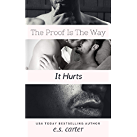 The Proof Is The Way It Hurts (English Edition)
