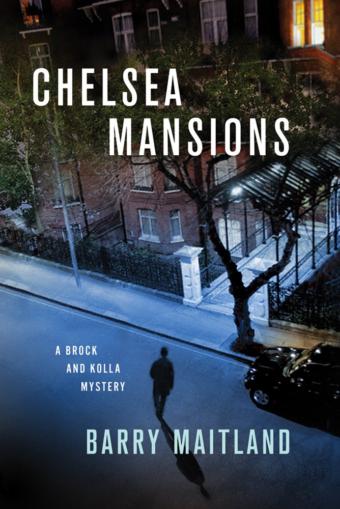 Chelsea Mansions: A Brock and Kolla Mystery (Brock and Kolla Mysteries) pdf