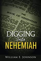 Digging Into Nehemiah Kindle Edition