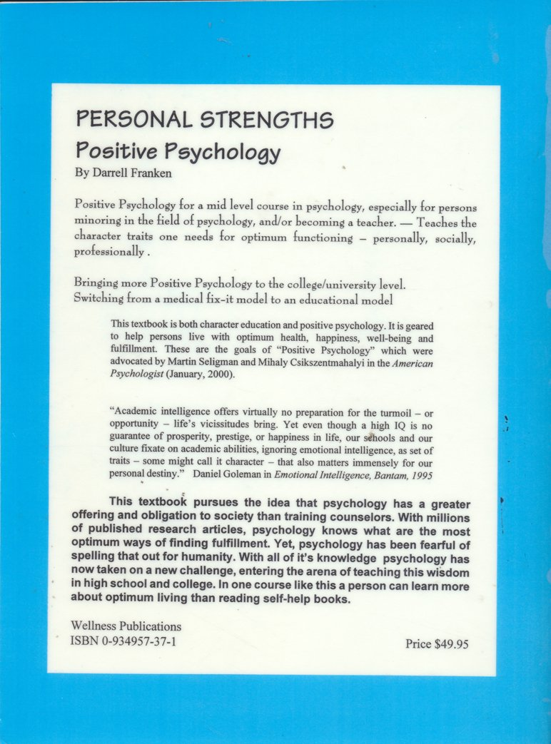 personal strengths positive psychology optimum psycho social personal strengths positive psychology optimum psycho social lifeskills textbook classic concepts 50 psychological skills darrell franken