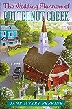 The Wedding Planners of Butternut Creek: A Novel (Butternut Creek (3))