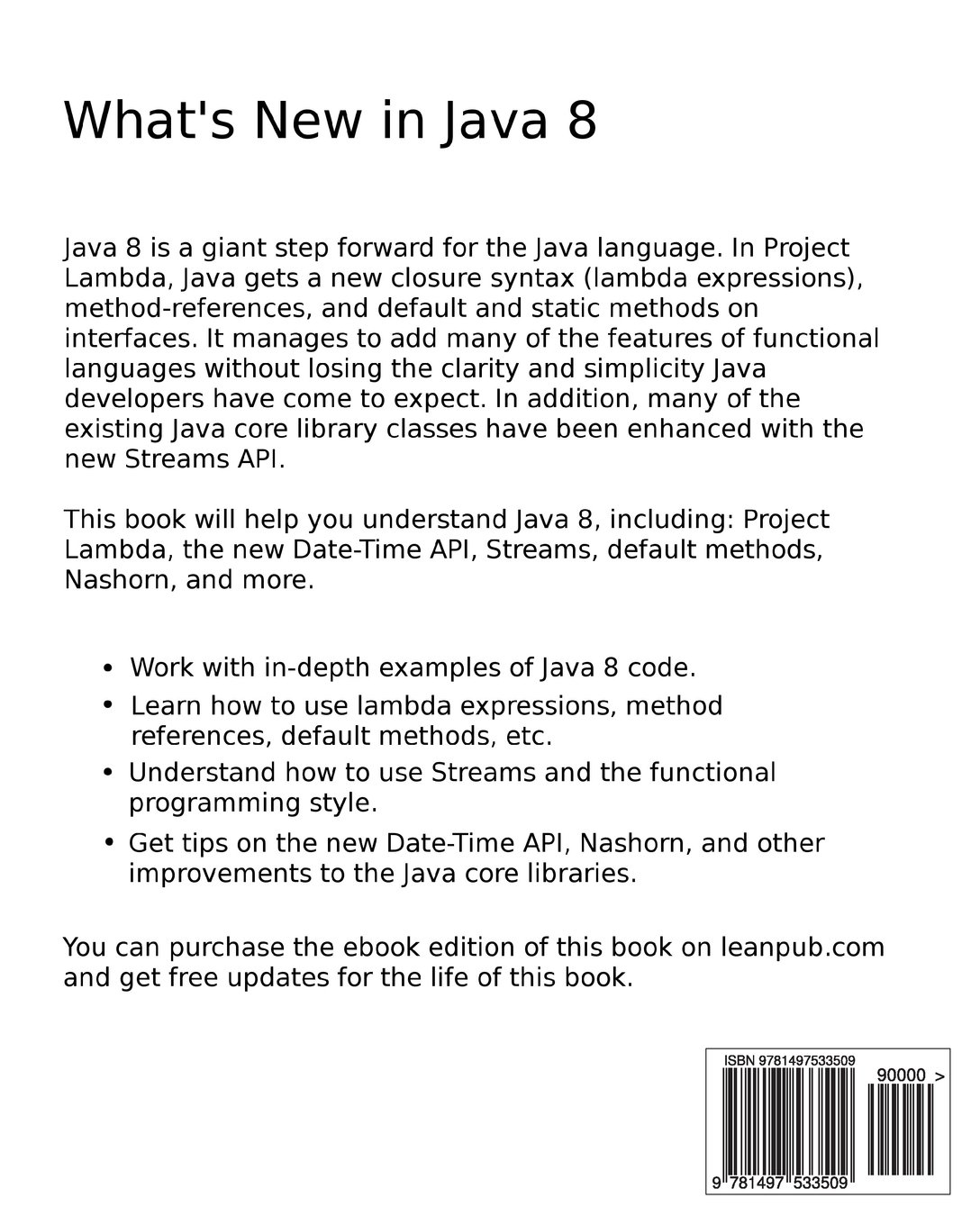 What's New in Java 8: An Unofficial Guide: Adam L Davis