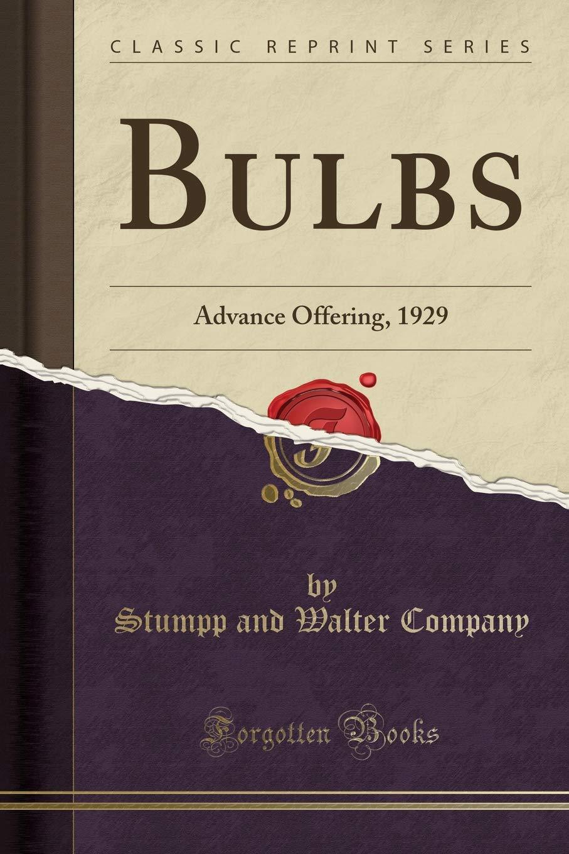 Download Bulbs: Advance Offering, 1929 (Classic Reprint) pdf