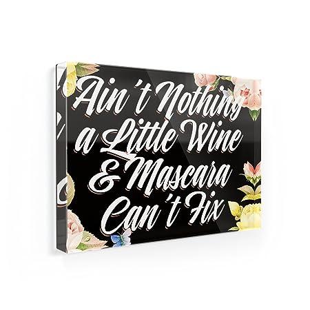 Imán para nevera Floral frontera Ain t nada un poco de vino ...