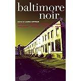 Baltimore Noir (Akashic Noir)