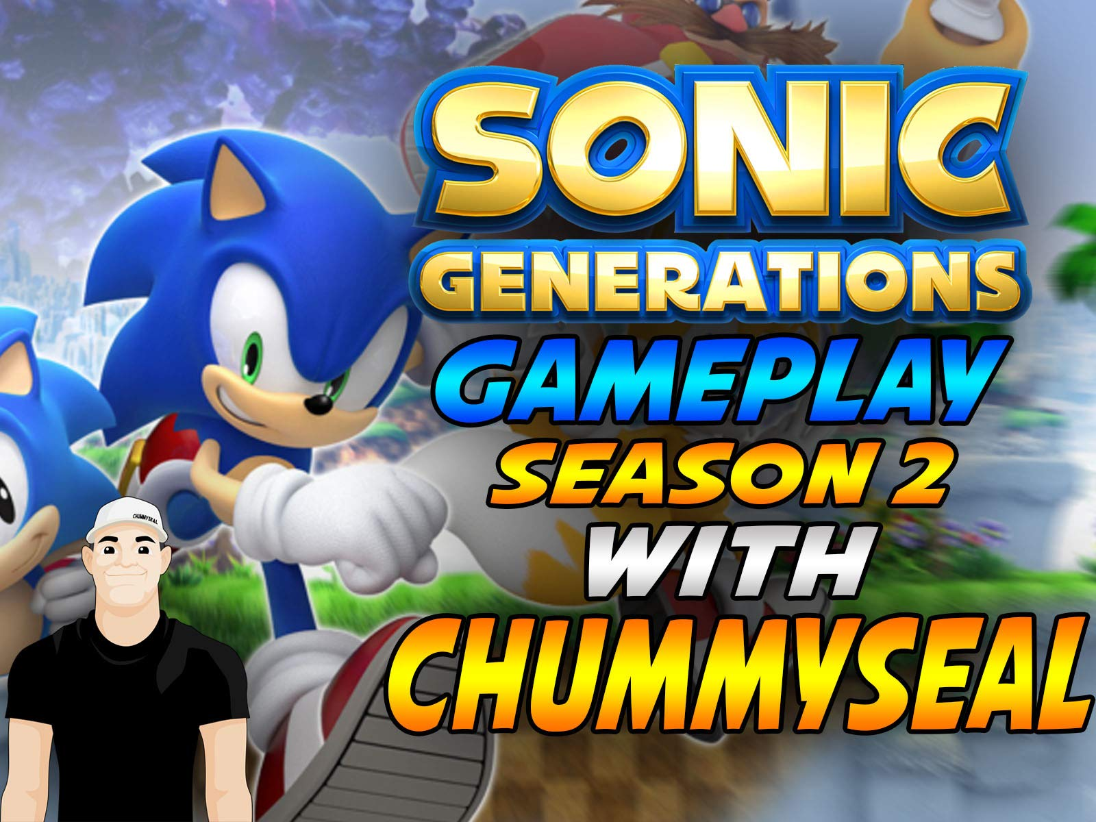 Watch Sonic Generations Gameplay With Chummy Seal Prime Video