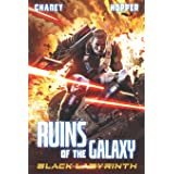 Black Labyrinth: A Military Scifi Epic (Ruins of the Galaxy)