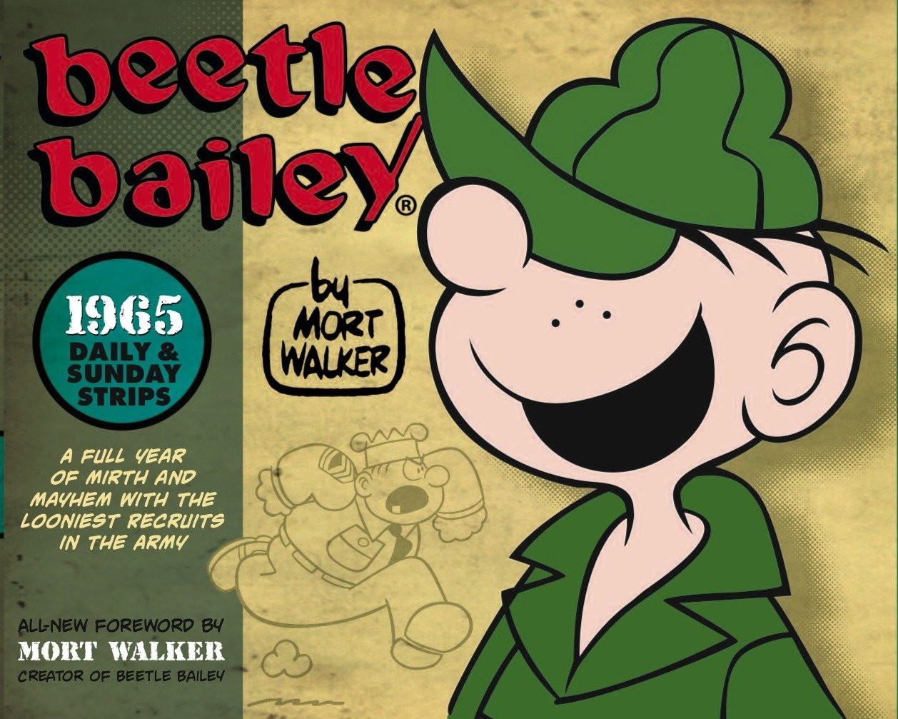 beetle bailey the daily sunday strips 1965 mort walker brian walker 9781848567061 amazoncom books