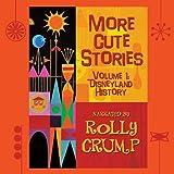 More Cute Stories, Vol. 1: Disneyland History