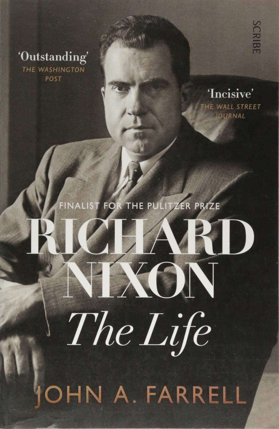 Richard Nixon: the life: Amazon.es: Farrell, John A., Farrell ...