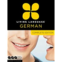 Living Language German, Complete Edition: Beginner through advanced course, including 3 coursebooks, 9 audio CDs, and…