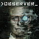 Observer - PS4 [Digital Code]