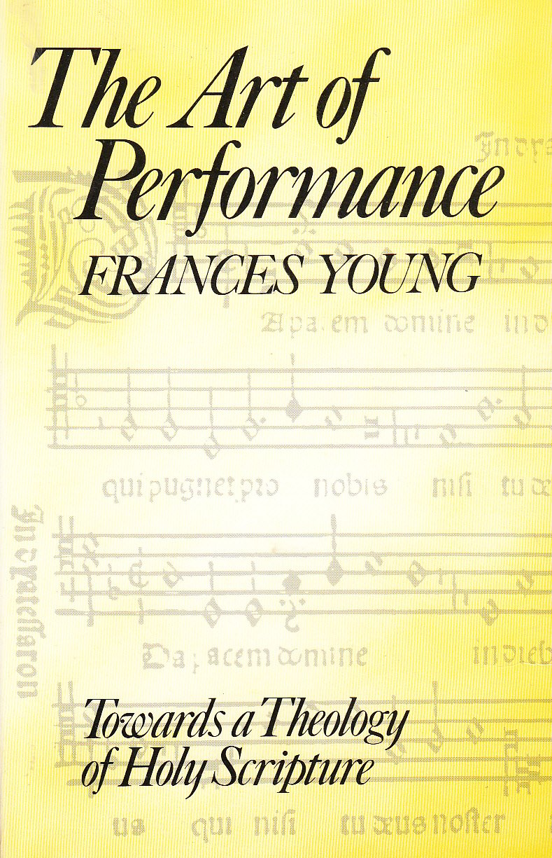 Art of performance: Towards a theology of Holy Scripture: Frances