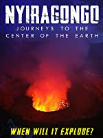 Nyiragongo: Journeys to the Center of the Earth