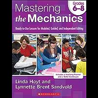 Mastering the Mechanics: Grades 6–8