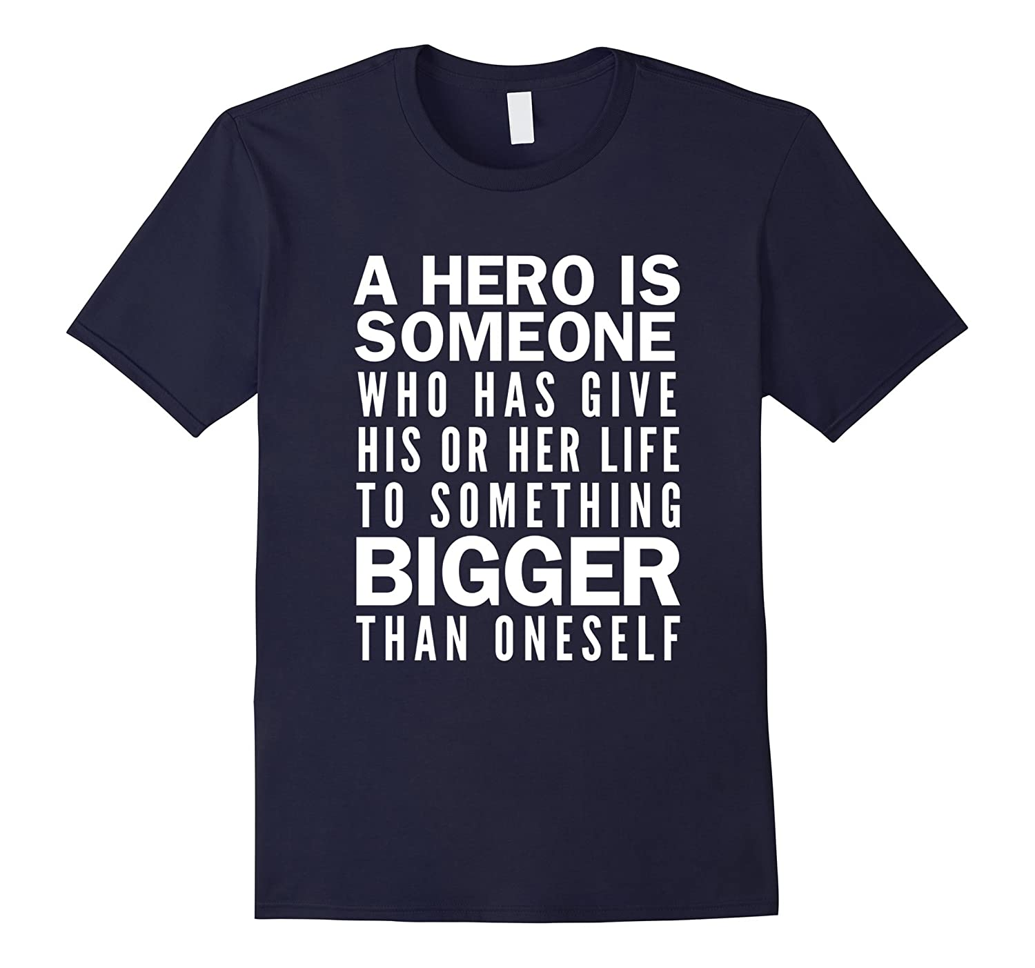 A Hero Is Someone T-Shirt-CL