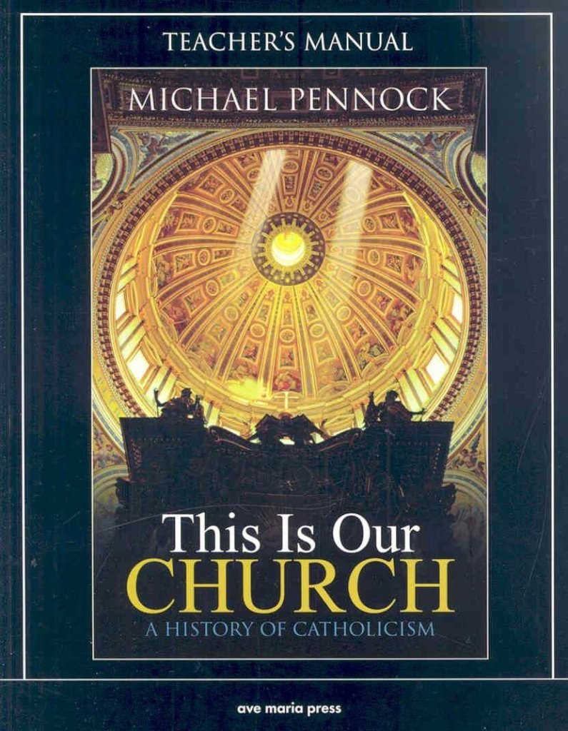 Download This is Our Church : A History of Catholicism(Paperback) - 2008 Edition PDF