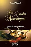 Les Annales Akashiques...: portail des mémoires d'éternité