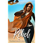 Rebel (The Adventures of a Xeno-Archaeologist Book 3)