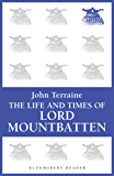 The Life and Times of Lord Mountbatten (English Edition)