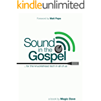 Sound in the Gospel: for the knucklehead tech in all of us book cover