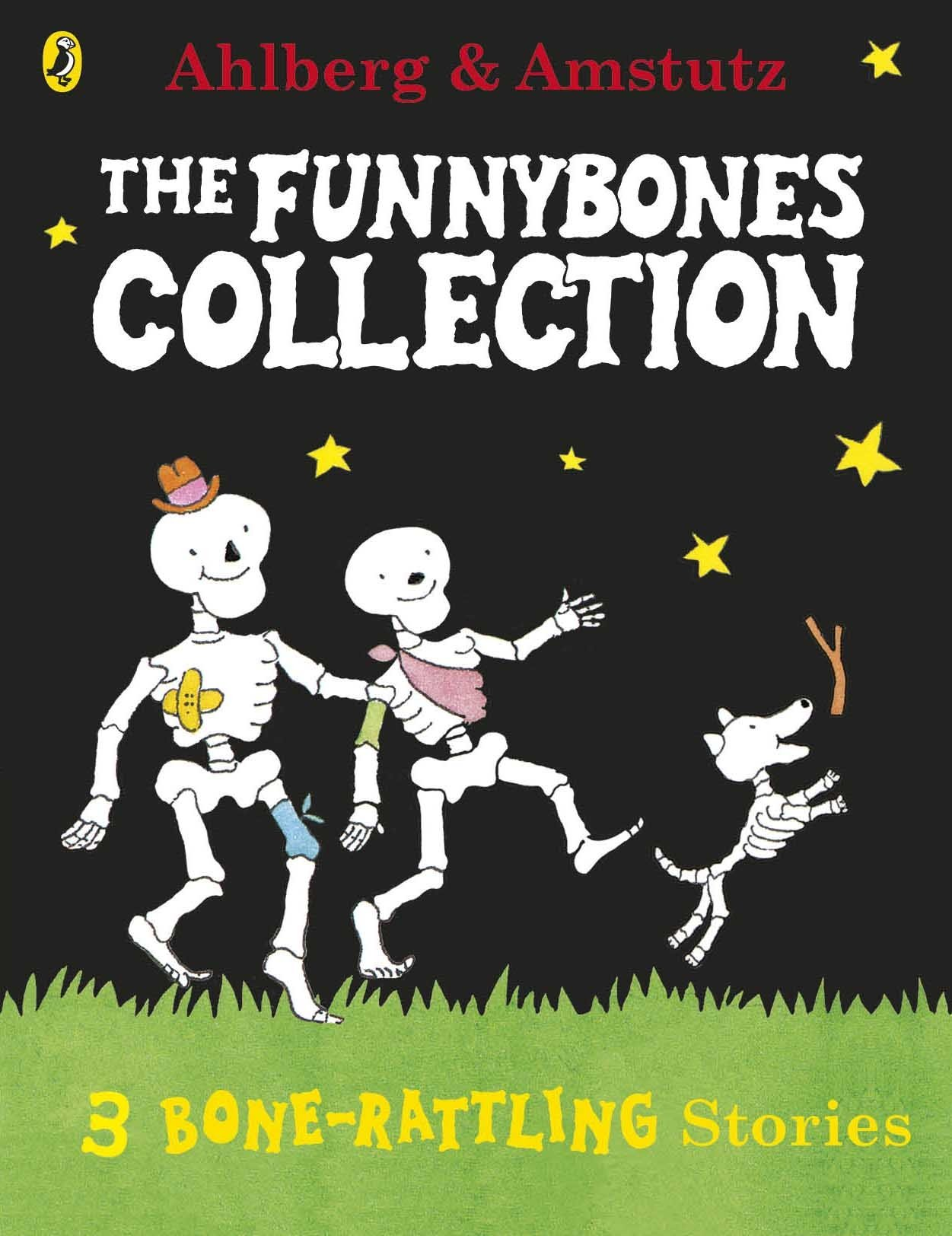 Funnybones: A Bone Rattling Collection: Amazon.co.uk: Ahlberg, Allan,  Amstutz, Andre: 9780141333571: Books