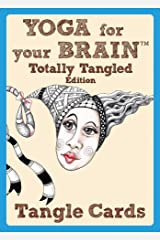 Yoga For Your Brain Totally Tangled Edition: Tangle Cards (Design Originals) Portable Deck of Zentangle (R) Cards in a Case; 40 Step-by-Step Tangling Patterns and Easy Beginner-Friendly Instructions Cards
