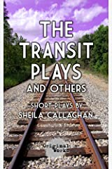 The Transit Plays and others Kindle Edition