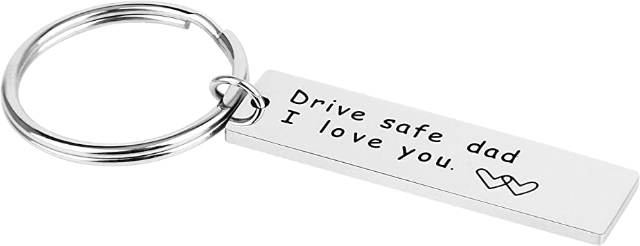 Amazon.com: Drive Safe Dad I Love You, llavero de acero ...
