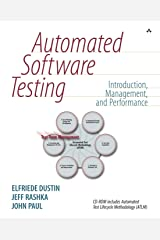 Automated Software Testing: Introduction, Management, and Performance: Introduction, Management, and Performance Paperback