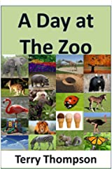 A Day at The Zoo Kindle Edition