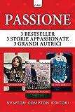 Passione: Tradiscimi se hai coraggio-Le infinite probabilità dell'amore-L'ingrediente segreto dell'amore