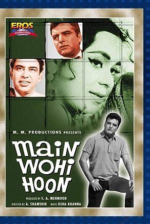 Amazon com: Main Wohi Hoon: A  Shamsher, Nil, S A Mehmood