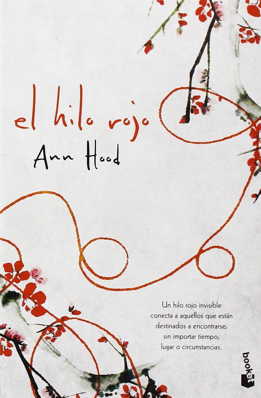 El Hilo Rojo Novela y Relatos de Ann Hood 9 ene 2014 Tapa blanda: Amazon.es: Libros