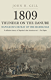 Thunder on the Danube: Napoleon's Defeat of the Habsburg, Vol I: 1