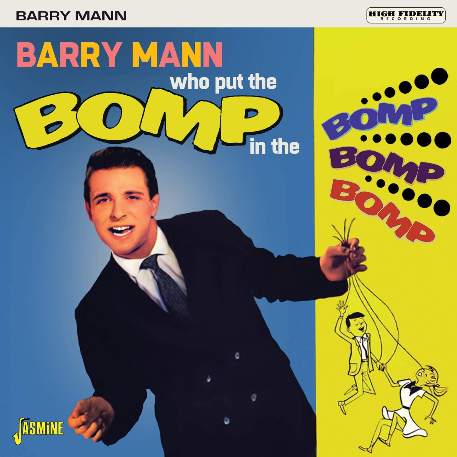 Who Put the Bomp in the.. - Mann, Barry