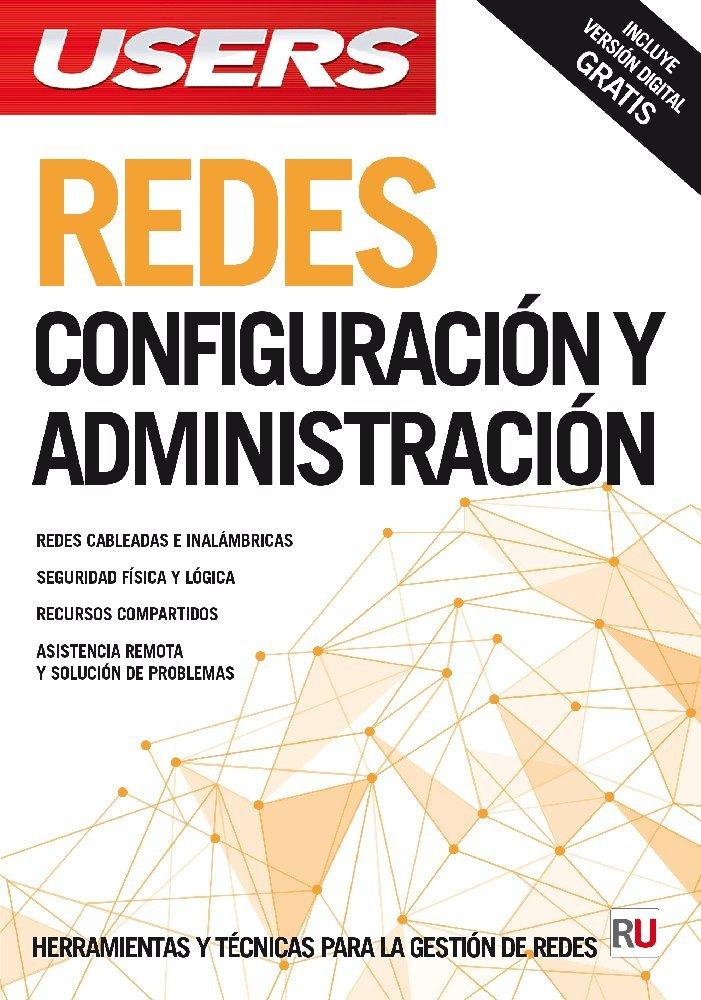 Redes: Configuración y administración: Manuales USERS (Spanish Edition) pdf