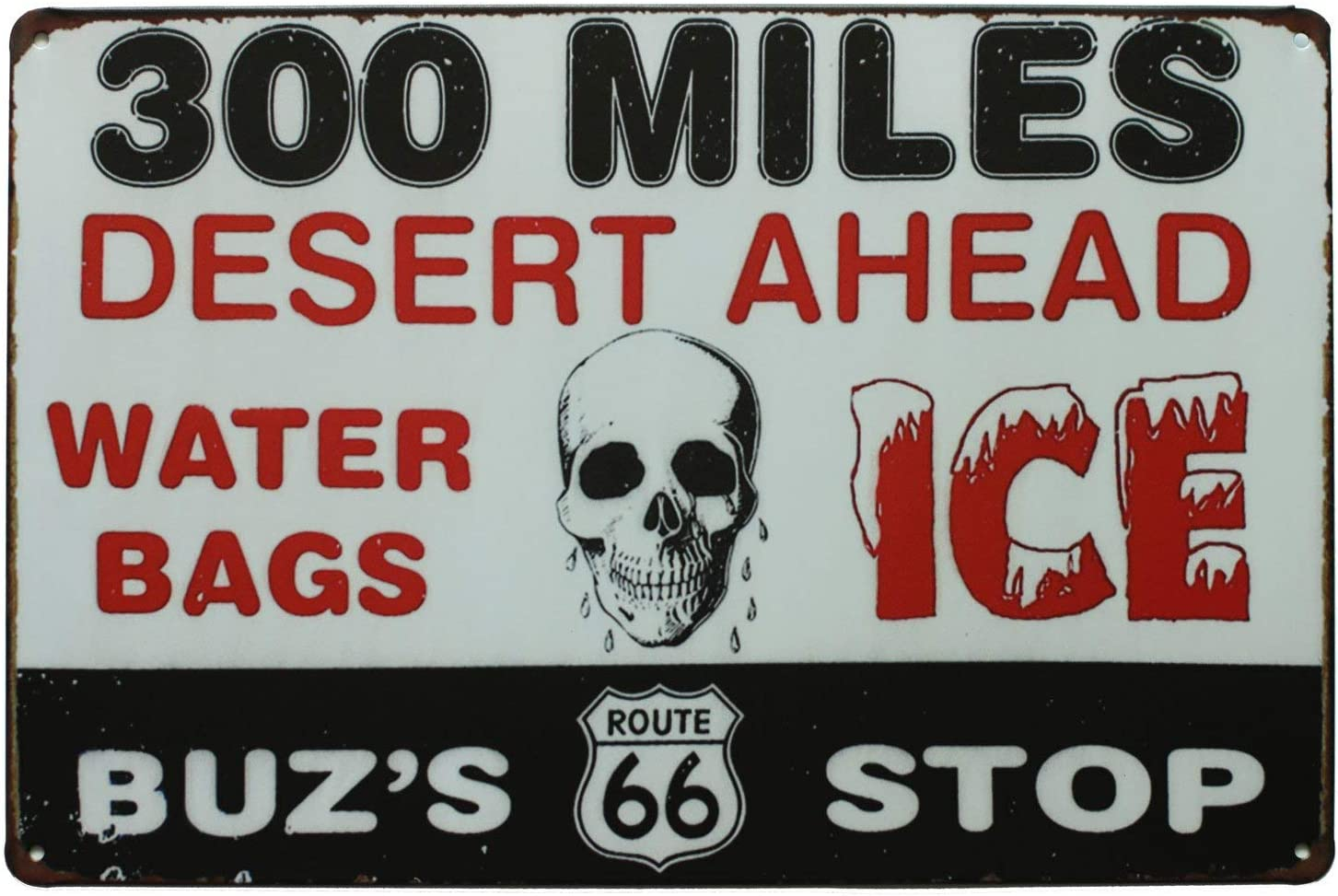 Balter 300 Miles Desert Ahead Water Bags Ice, Metal Retro Tin Sign Antique Plaque Poster Living Room Bar Pub Home Classic Vintage Aluminum for Wall Decor 8x12 Inch