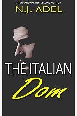The Italian Dom: Enemies to Lovers Mafia Romance (The Italians) Kindle Edition