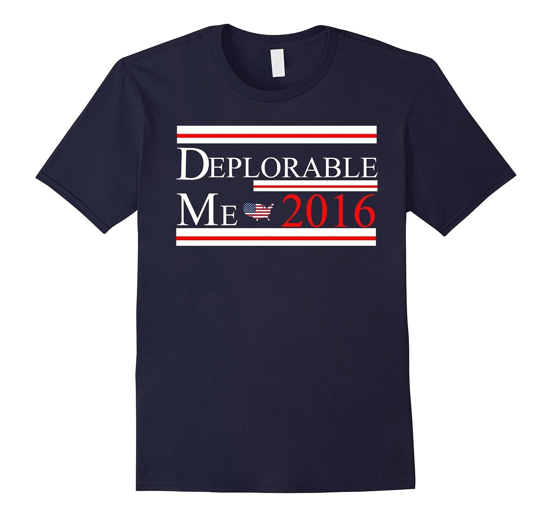 Deplorable Me 2016 T-Shirt