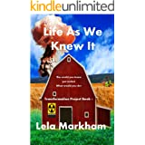 Life As We Knew It (Transformation Project Book 1)