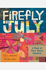 Firefly July: A Year of Very Short Poems Hardcover