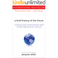A Brief History of the Future: A Brave and Controversial Look at the Twenty-First Century (English Edition)