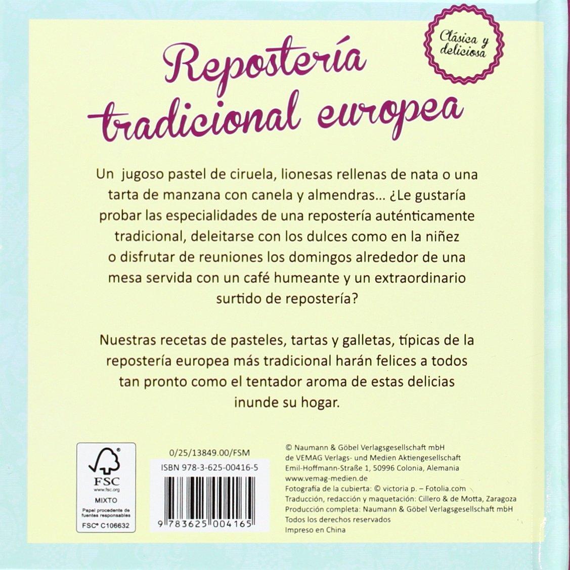Repostería tradicional europea: Clásica y deliciosa: Amazon.es: Vv.Aa.: Libros